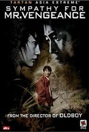 Sympathy for Mr. Vengeance (2002) | Alrdy watched films | Scoop.it