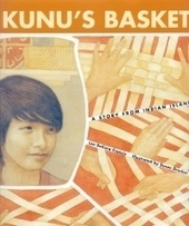 CM Magazine: Kunu's Basket: A Story from Indian Island. | AboriginalLinks LiensAutochtones | Scoop.it