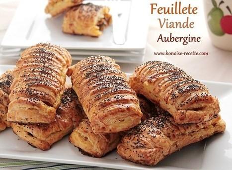 recette de feuilleté,viande hachée/aubergine   cuisine algerienne et recettes de ramadan   Scoop.it