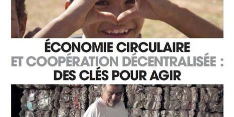 Economie circulaire et coopération décentralisée : des clés pour agir - conférence-débat de lancement | CD2E | Scoop.it