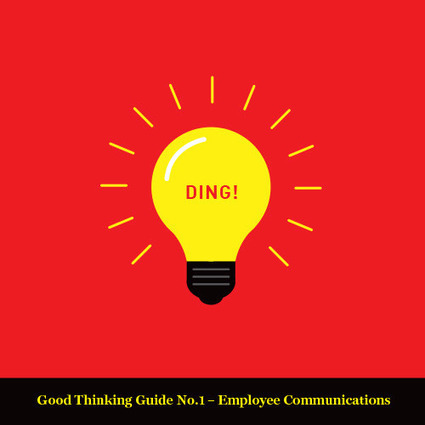 Good Thinking Guide No. 1 - Employee Communications | AB comm | Internal Communications Tools | Scoop.it