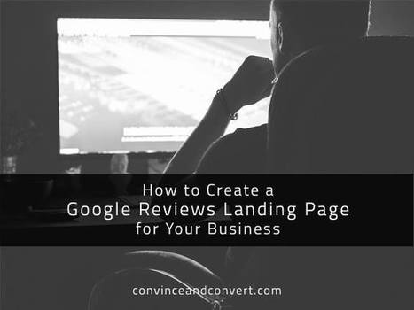 How to Create a Google Reviews Landing Page for Your Business | Local SEO for local businesses | Scoop.it