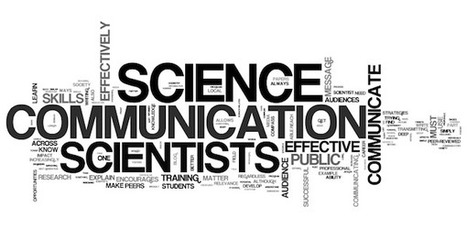 Effective Communication, Better Science | Guest Blog, Scientific American Blog Network | Stempra | Scoop.it