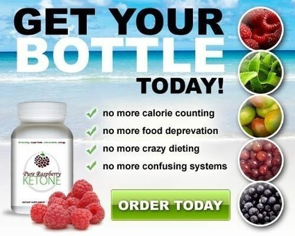 Pure Raspberry Ketone Reviews - Order your Pack Online to Lose Excess Fat | Burns the calories faster! | Scoop.it