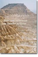 Sadr, une forteresse de Saladin au Sinaï. Histoire et archéologie | Académie | Scoop.it