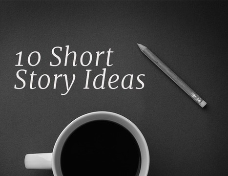 10 Short Story Ideas | AdLit | Scoop.it
