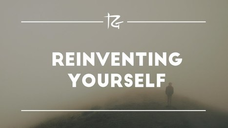 Reinventing Yourself | Pain Sufferers Speak | Scoop.it