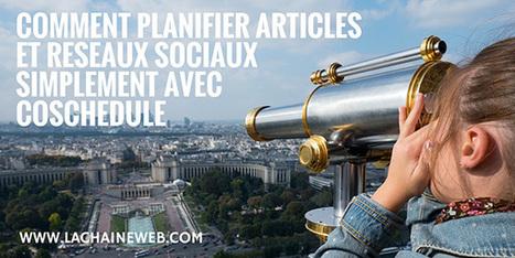 Planifier les publications réseaux sociaux et articles simplement avec CoSchedule | Social stuff - Techno & co | Scoop.it