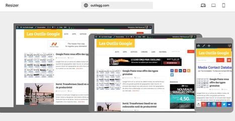 Resizer. Tester si un site est responsive | VIP - Votre Image Professionnelle | Scoop.it