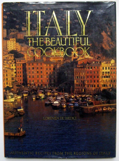 Italy The Beautiful Cookbook Large Coffee Table Book | Daily Paper | Scoop.it