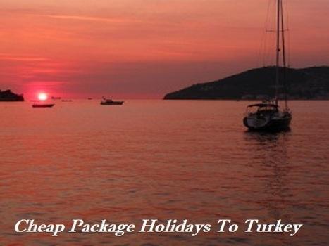 Best Locations Of Package Holidays To Turkey | radeepranjit | Scoop.it