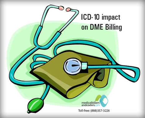 Understanding the ICD-10 impact on DME Billing | Medical Billing Services | Scoop.it
