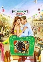 Luckhnowi Ishq (2016) | Watch Full Movie Online Free | Watch Full Hindi Movies Online Free | Movies80.com | Scoop.it