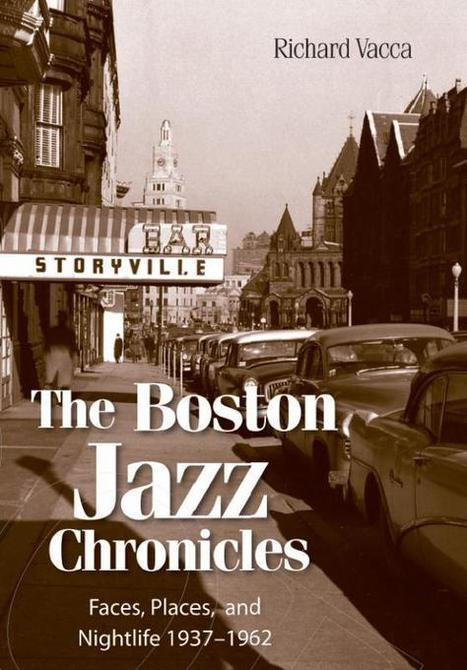 BOOK/MAGAZINE: New Boston Book Looks Back on a Sparkling Jazz Scene | WNMC Music | Scoop.it