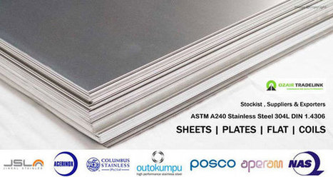 304L Sheets Manufacturers Stockist and Suppliers Dubai,Qatar,Baharain,Kuwait,USA | Gaurav Steel | Scoop.it