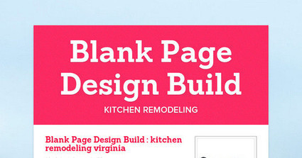 Blank Page Design Build | kitchen remodeling | Scoop.it