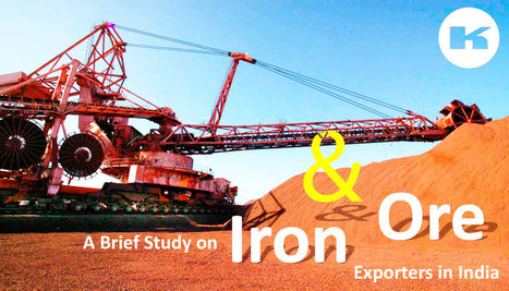 A Brief Study on the Iron Ore Exporters in India | Extraction industries in India | Scoop.it