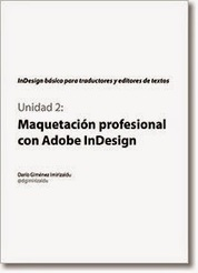 (ES) Curso InDesign para traductores y editores... - Un traductor de a pie | 1001 Glossaries, dictionaries, resources | Scoop.it
