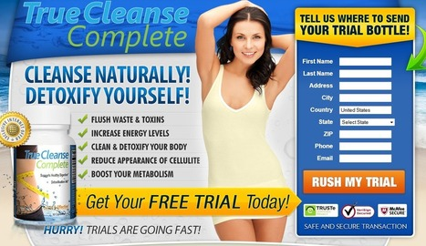 True Cleanse Complete Reviews - GET FREE TRIAL SUPPLIES LIMITED!!! | kndy piley | Scoop.it