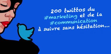 200 comptes Marketing et Communication à suivre sur Twitter en 2016 : ravi d'être cité | Web information Specialist | Scoop.it