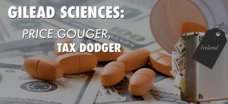 New Report: Gilead Sciences Price Gouger, Tax Dodger | Ethics? Rules? Cheating? | Scoop.it