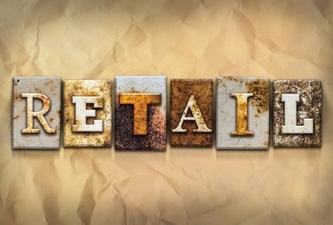 #Retail : El nuevo enfoque hacia el consumidor de la industria del retail | Estrategias de e-Commerce: | Scoop.it