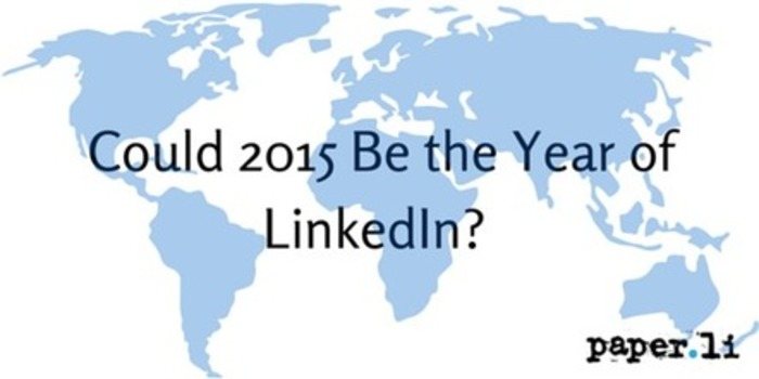 Could 2015 Be the Year of LinkedIn?   Business in a Social Media World   Scoop.it
