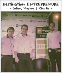 Destination entreprendre #12 : Julien Muller, Maxime Champion & Charlie Contal | qareerup | Scoop.it