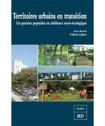 Territoires urbains en transition - Olivier Galibert (Ed.) - Editions universitaires de Dijon | Parution d'ouvrages | Scoop.it