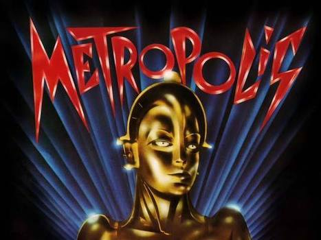 Fritz Lang's Metropolis Restored with a Soundtrack Featuring Freddie Mercury, Adam Ant & Pat Benatar | Cinema Zeal | Scoop.it