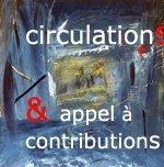 Circulations - appel aux plasticiens , écrivains, chercheurs | Caravancafé | Arts en tous sens | Scoop.it