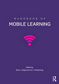 Open Learning Reviews: Handbook of Mobile Learning | mLearning in practice | Scoop.it