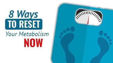8 Ways To Reset Your Metabolism Now | Tea Products | Scoop.it