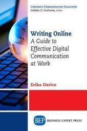 Writing Online: A Guide to Effective Digital Communication at Work | Language at Work | Scoop.it