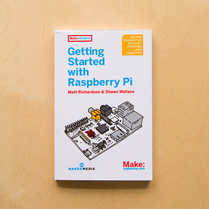 Getting Started with Raspberry Pi, 1Ed   Raspberry Pi   Scoop.it