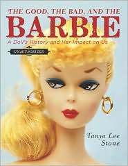 The Good, The bad, and The Barbie by Tanya Lee Stone - Teen Ink | Young Adult Books | Scoop.it