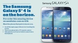 Samsung Galaxy S 4 pre-orders for US Cellular go live on April 6th | Hay que conseguir tablet para la enseñanza. | Scoop.it