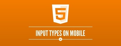 Using HTML5 Input Types to Enhance The User Experience on Mobile | HTML5 News | Scoop.it