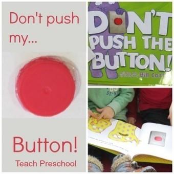 Don't push my button! | Teach Preschool | Scoop.it