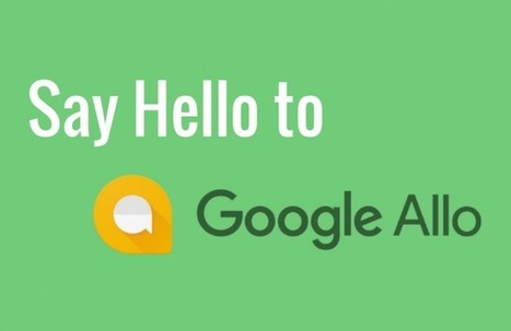 Google Launches AI Powered Messaging app Allo to take over WhatsApp | Big Data Insights | Scoop.it