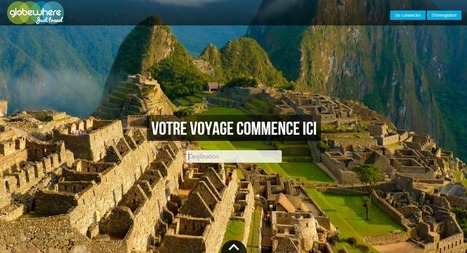 Globewhere le préparateur de voyage collaboratif - Etourisme.info | Travel the world | Scoop.it