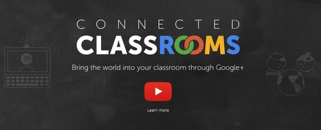 Add Google+ to Connected Classrooms = Virtual Field Trips | Educating in a digital world | Scoop.it