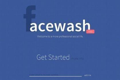 Facewash, l'application qui nettoie votre profil Facebook | Olivier Bayard | Scoop.it