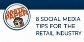 8 Social Media Tips for the Retail Industry ~ White Paper - HootSuite Social Media Management | Ecommerce | Scoop.it