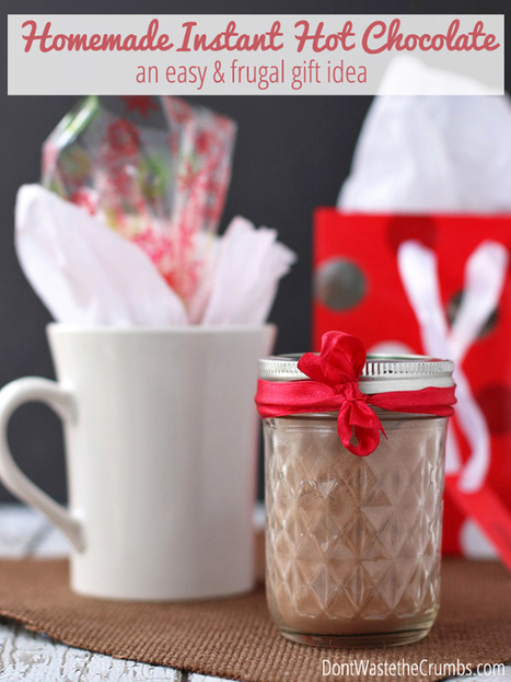 Frugal Gift Idea: Homemade Instant Hot Chocolate | Health & Fitness | Scoop.it