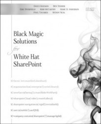 Black Magic Solutions for White Hat SharePoint: Book Pre-release   Nope   Scoop.it