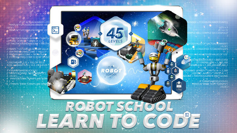 EduApp: Robot School for iPad or Android | UKEdChat - Supporting the Education Community | Edtech PK-12 | Scoop.it