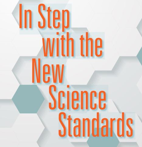 In Step with the New Science Standards   Science Connections from INFOhio   Scoop.it