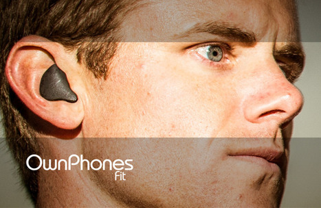OwnPhones: Wireless, Custom-Fit, 3D Printed Earbuds | Additive Manufacturing | Scoop.it