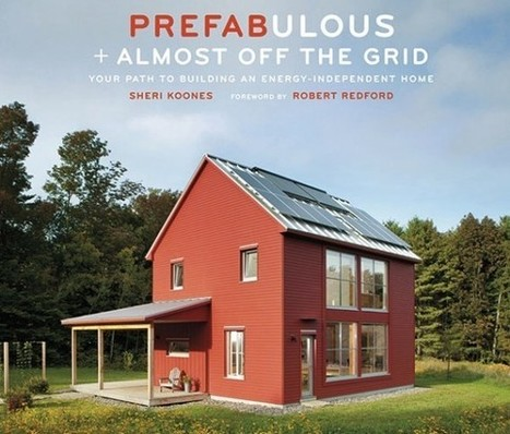 Book Report: 32 Almost Off The Grid Prefab Homes | Pre Fab Homes | Scoop.it